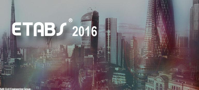 دانلود جدیدترین نسخه نرم افزار طراحی ساختمان ETABS 2016 بهمراه کرک جدا + فیلم نحوه فعالسازی